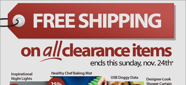 Free Shipping on All Clearance Items Ends This Sunday* - Shop Now