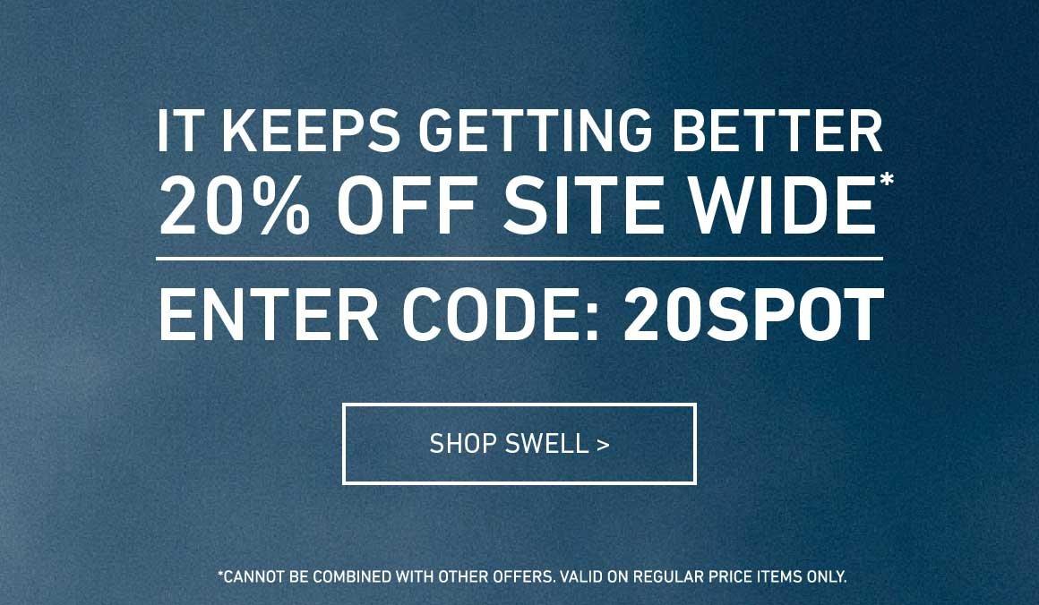 20% Off Site Wide! Enter Code: 20SPOT