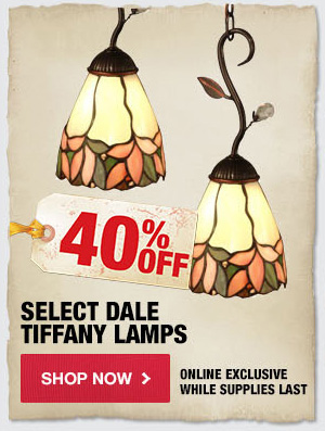 40% OFF Select Dale Tiffany Lamps