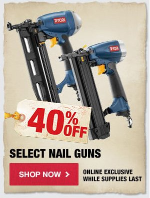 40% OFF Select Nail Guns