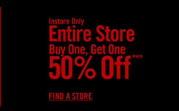 ENTIRE STORE BUY ONE, GET ONE 50% OFF***