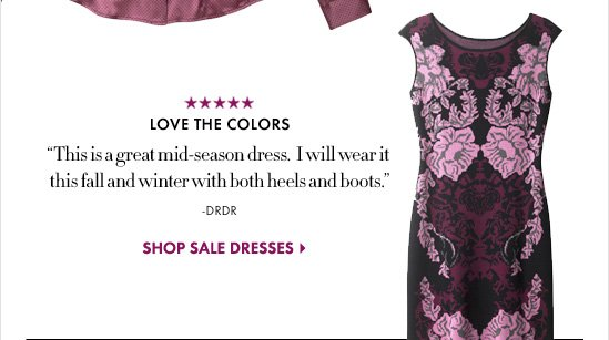 "Love The Colors ""This is a great mid-season dress. I will wear it this fall and winter with  both heels and boots.""  SHOP SALE DRESSES"