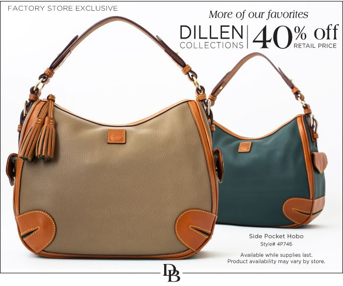 Dillen Collections - 40% off at our Factory Store locations