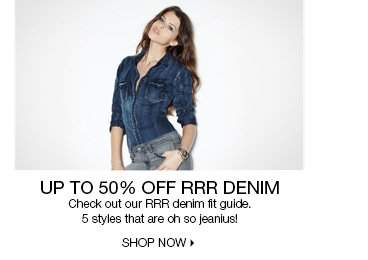 Up to 50% Off RRR Denim