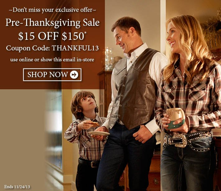 Pre-Thanksgivng Sale $15 off $150 Ends 11/25/2013