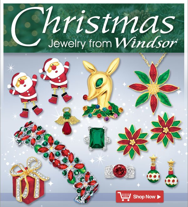 Christmas Jewelry from Windsor! - Shop Now >>