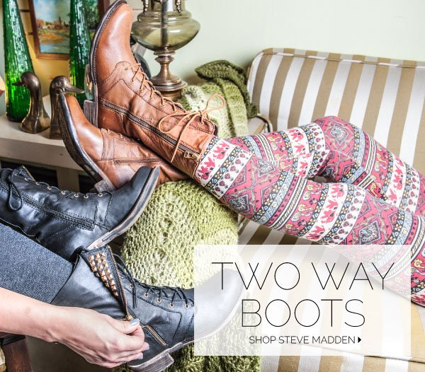 Two Way Boots by Steve Madden