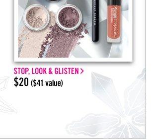 Stop, Look & Glisten, $20 ($41 value)
