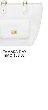 TAMARA DAY BAG