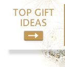 TOP GIFT IDEAS