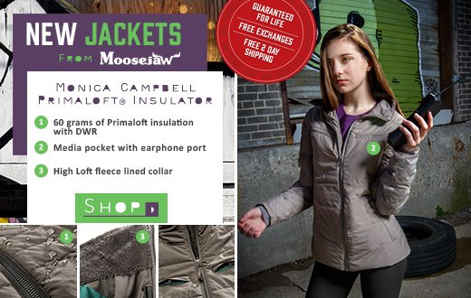 New Jackets From Moosejaw - the Monica Campbell