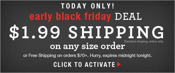 Today Only: $1.99 Shipping