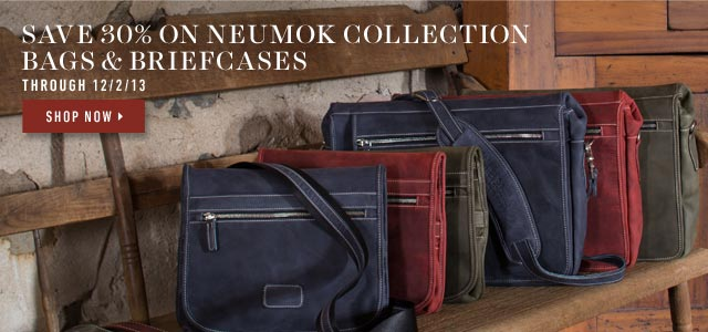 Save 30% on Neumok Collection Bags & Briefcase. Shop Now >