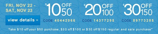 $10/$20/$30 Off. Get coupon.