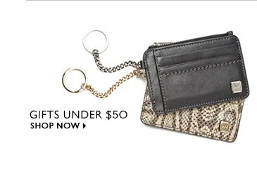 Click here to shop gifts under $50.00