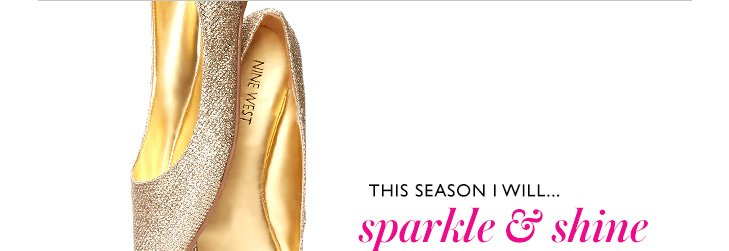 Click here to shop sparkle and shine.