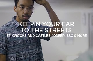 Keepin Your Ear To The Streets