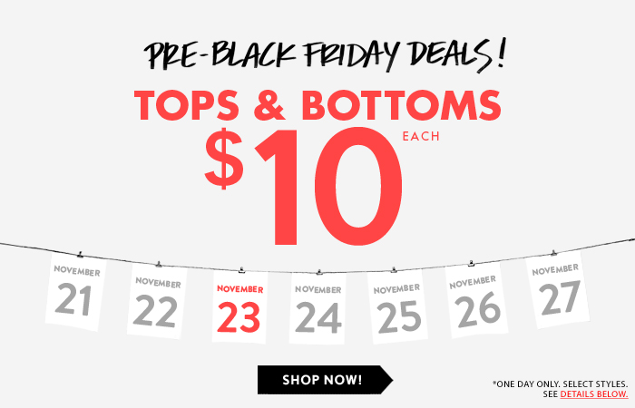 Day 3 Is A Charm - Shop $10 Tops & Bottoms!