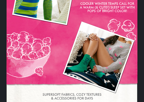 SUPERSOFT FABRICS, COZY TEXTURES & ACCESSORIES FOR DAYS