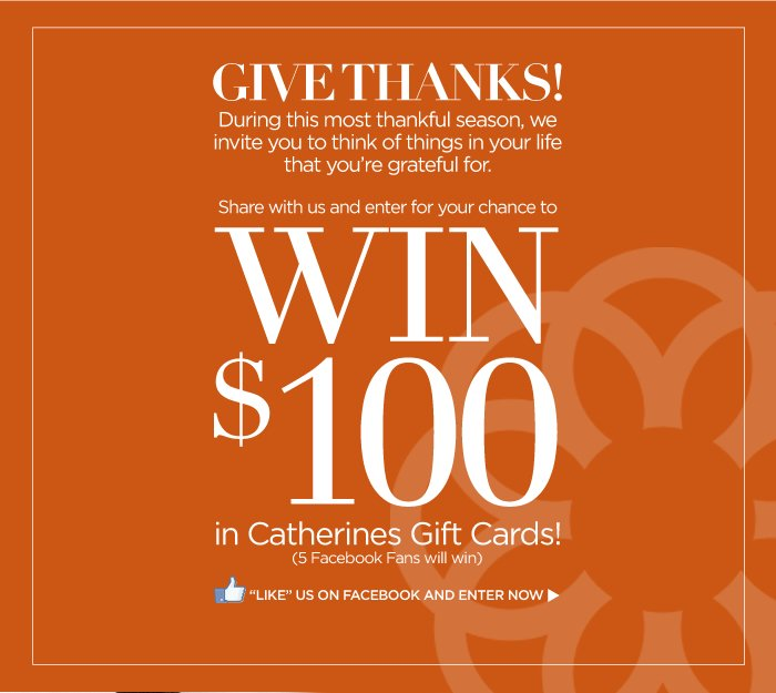 Enter to Win $100 in Catherines Gift Cards!