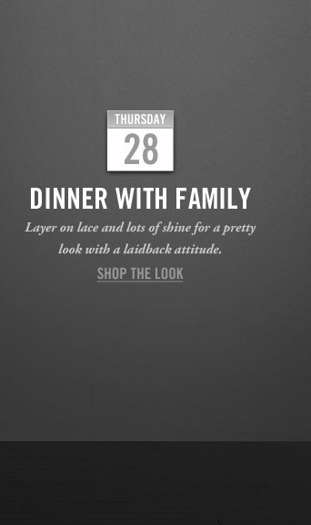 DINNER WITH FAMILY SHOP  THE LOOK