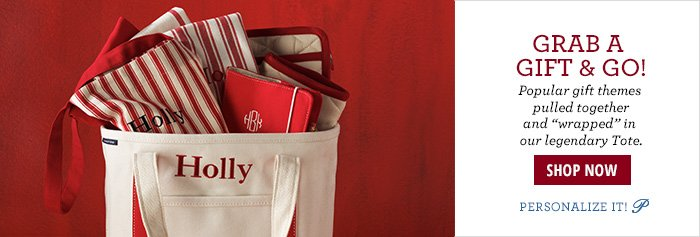 "Popular gift themes pulled together and ""wrapped"" in our legendary Tote."