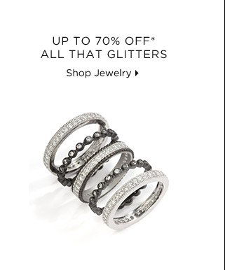 Up To 70% Off* All That Glitters