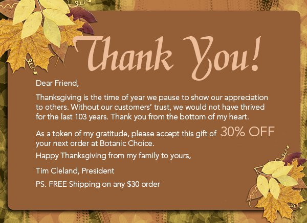 Thank you! 30% Off your next order at Botanic Choice. Plus Free Shipping on any $30 order