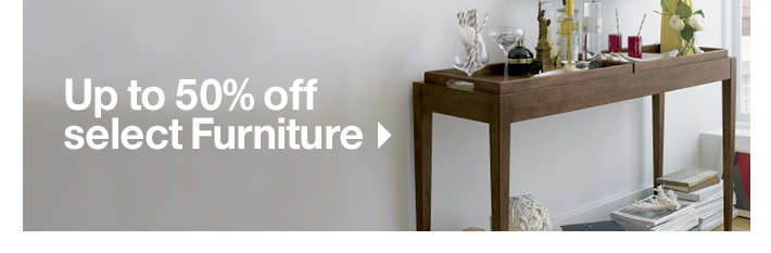Up to 50% off select Furniture