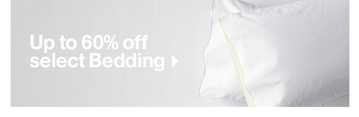 Up to 60% off select Bedding