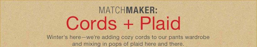 MATCHMAKER: Cords + Plaid