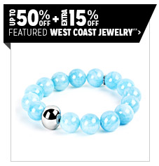 Up to 50% off + Extra 10% off Featured West Coast Jewelry**