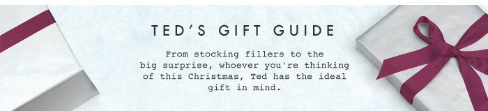 Ted's Gift Guide