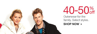 40-50% off  Outerwear for the family. Select styles. shop now