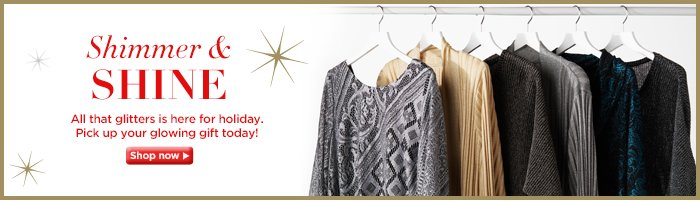 All that glitters is here for the holiday!