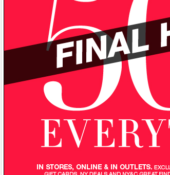 Final Hours: 50% off everything + FREE Shipping!