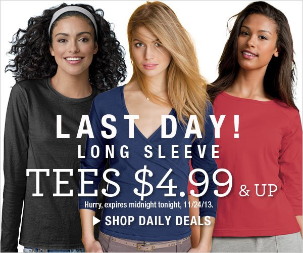 Last Day: Long Sleeve Tees $4.99 & up