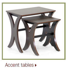 Accent tables.