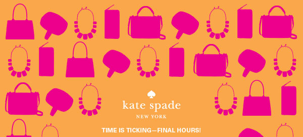 Kate Spade New York: Time is Ticking - Final Hours!