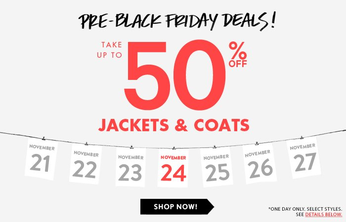 Deal Day 4: Up To 50% Off Coats & Jackets…Yes!!