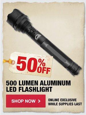 50% OFF 500 Lumen Aluminum LED Flashlight