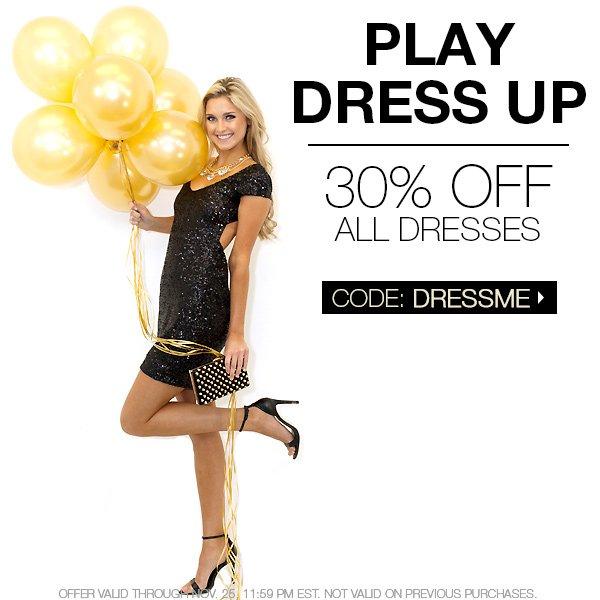 Shop holiday dresses at 30% off. CODE: DRESSME