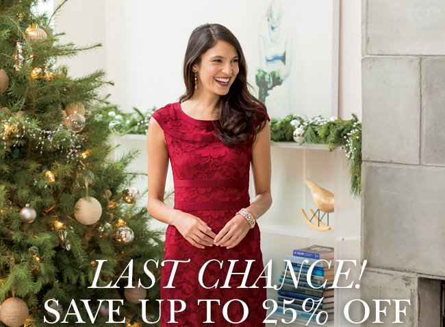LAST CHANCE! Save up to 25% Off