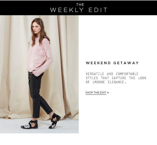 The Weekly Edit: Weekend Getaway