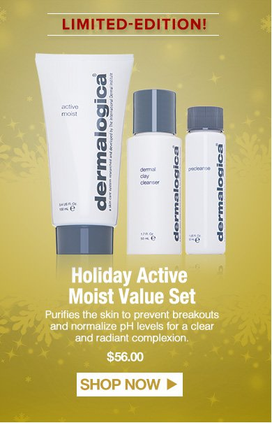 Holiday Active Moist Value SetPurifies the skin to prevent breakouts and normalize pH levels for a clear and radiant complexion.  $56.00Shop Now>>