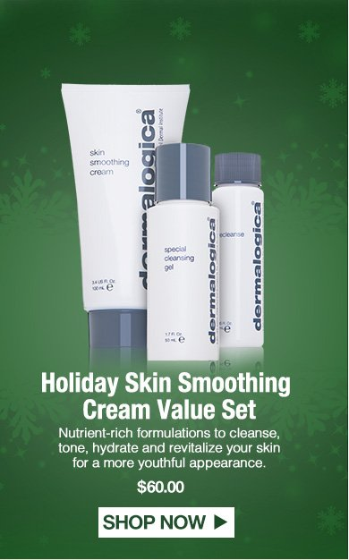 Holiday Skin Smoothing Cream Value SetNutrient-rich formulations to cleanse, tone, hydrate and revitalize your skin for a more youthful appearance. $60.00Shop Now>>
