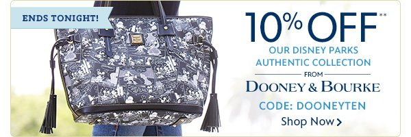ENDS TONIGHT! 10% OFF Our Disney Parks Authentic Collection from Dooney & Bourke Code: DOONEYTEN | Shop Now