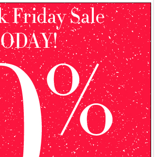 The Pre Black Friday Sale Ends Today!  50% Off Everything!