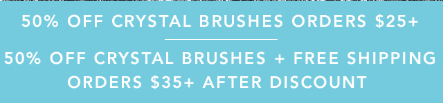 50% Off Crystal Brushes Orders $25+