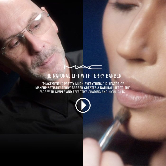 "The Natural Lift With Terry Barber    ""Placement is pretty much everything."" Director of Makeup Artistry  Terry Barber creates a natural lift to the face with simple and  effective shading and highlights."